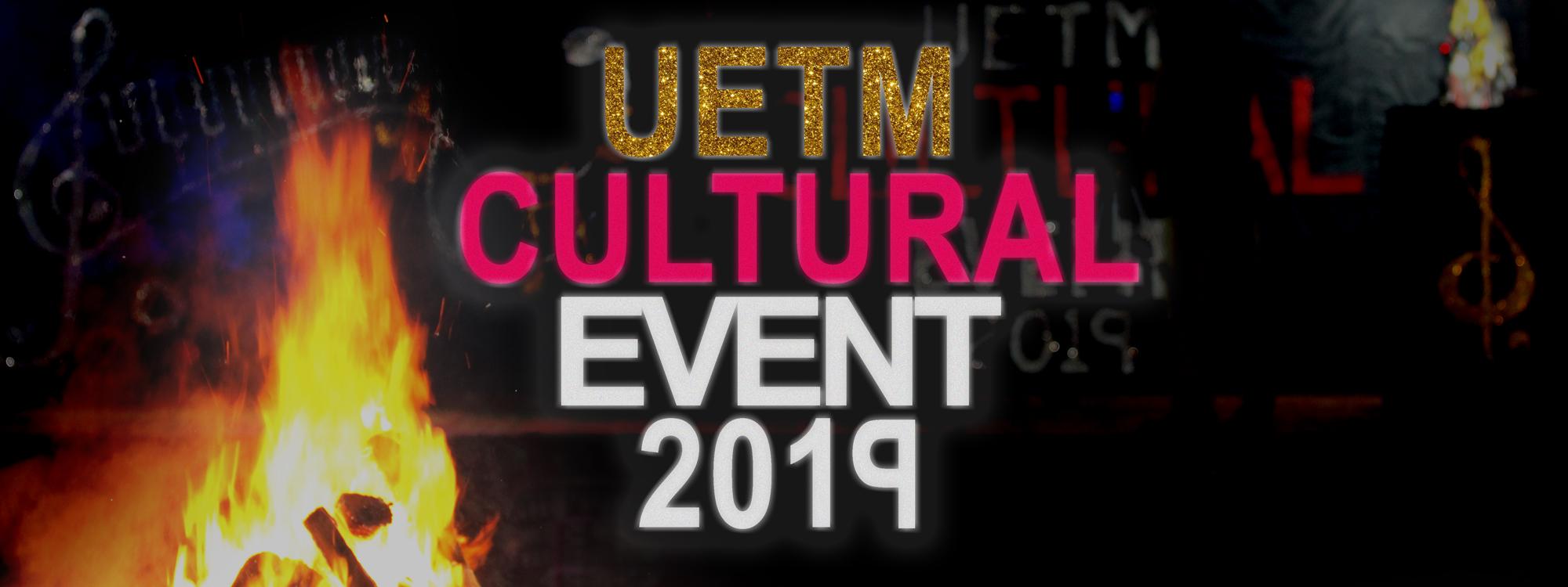 UETM Cultural Event 2019